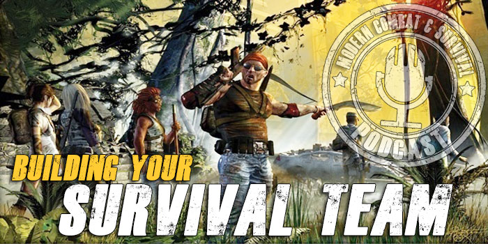How To Build A Survival Team