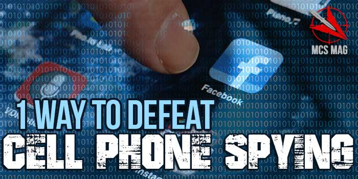 Defeat Cell Phone Spying