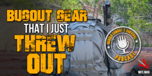 Best BOB Gear: Bugout Gear I Just Threw Out