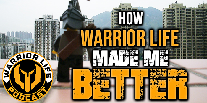 WL 333 - How Warrior Life Made Me Better