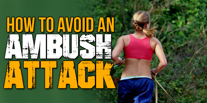 Avoid An Ambush Attack