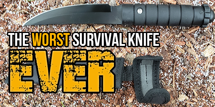 Best Survival Knife, Or Worst Knife Ever?