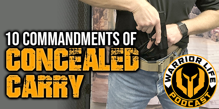 W> 337: 10 Commandments Of Concealed Carry